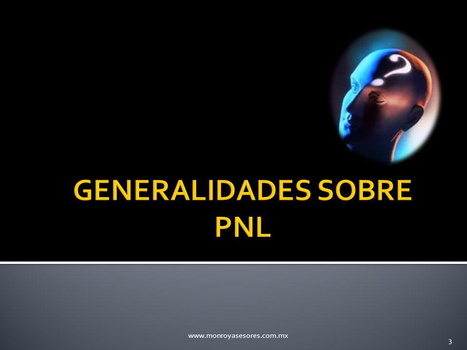 GENERALIDADES SOBRE PNL