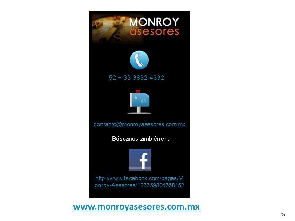 www.monroyasesores.com.mx 52 + 33 3832-4332