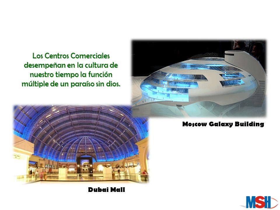 Los Centros Comerciales desempeñan en la cultura de nuestro tiempo la función múltiple de un paraíso sin dios.
