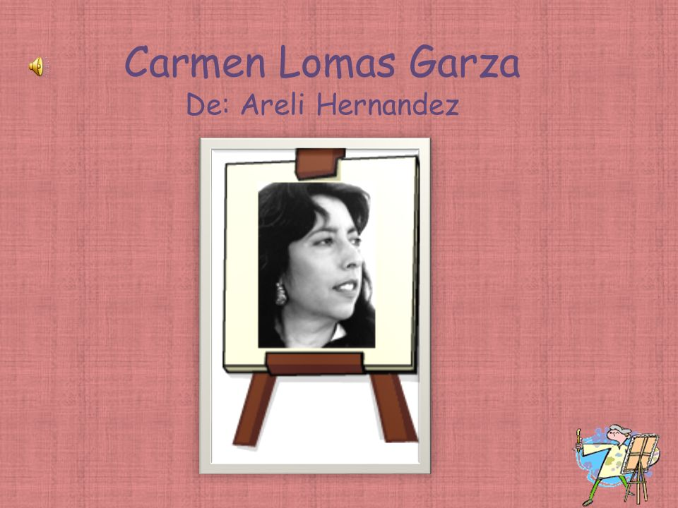 Carmen Lomas Garza De: Areli Hernandez