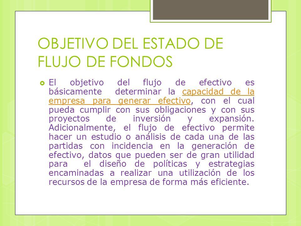 OBJETIVO DEL ESTADO DE FLUJO DE FONDOS