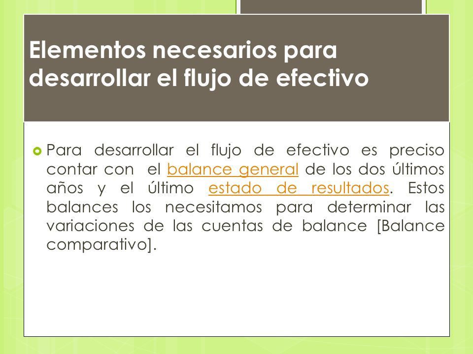 Elementos necesarios para desarrollar el flujo de efectivo