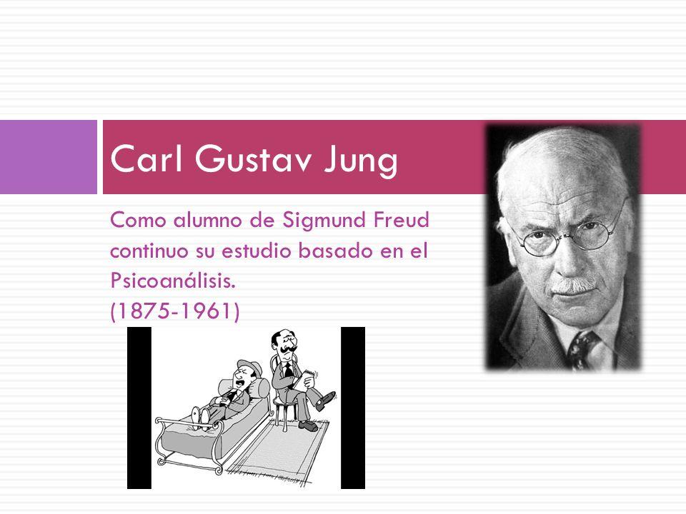 Carl Gustav Jung Como alumno de Sigmund Freud
