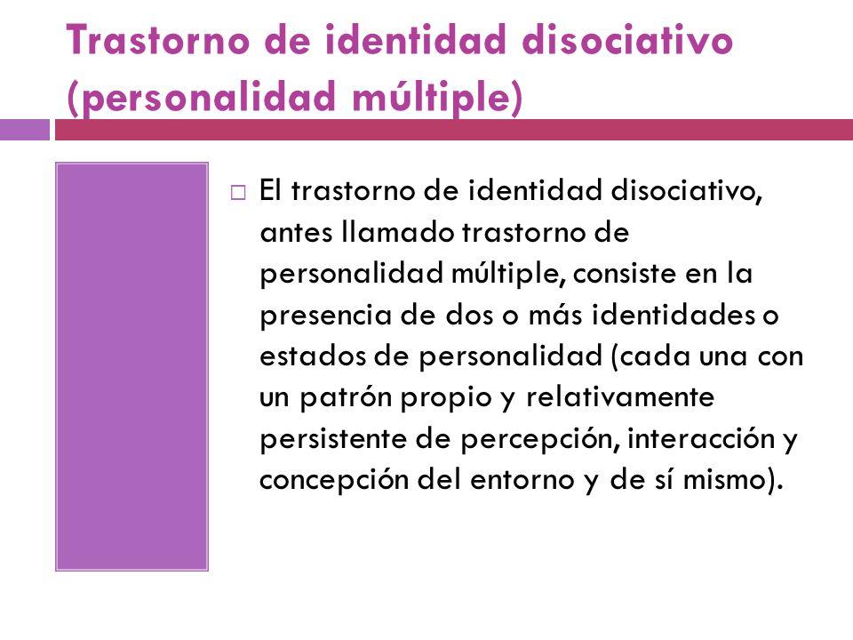 Trastorno de identidad disociativo (personalidad múltiple)