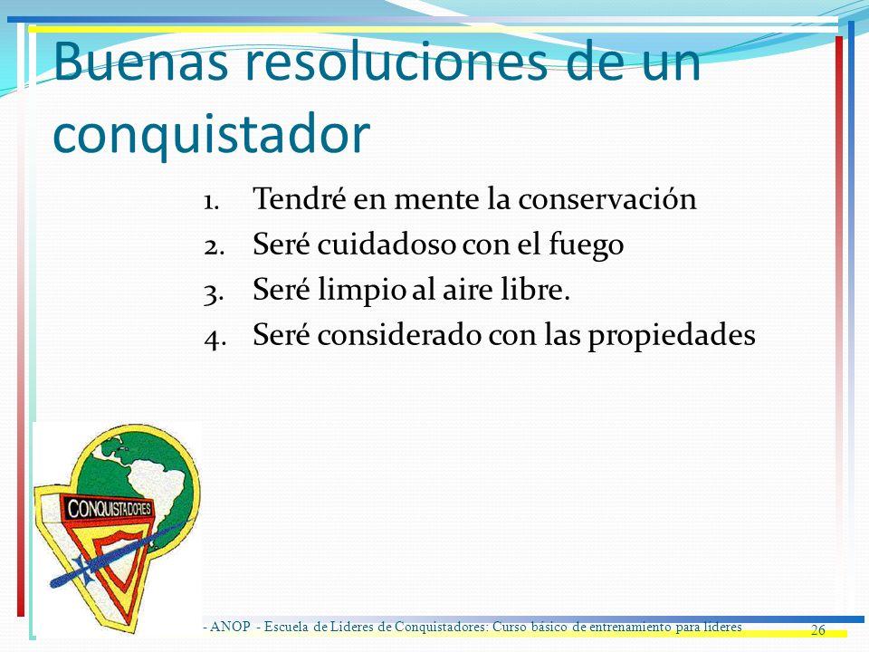 Buenas resoluciones de un conquistador