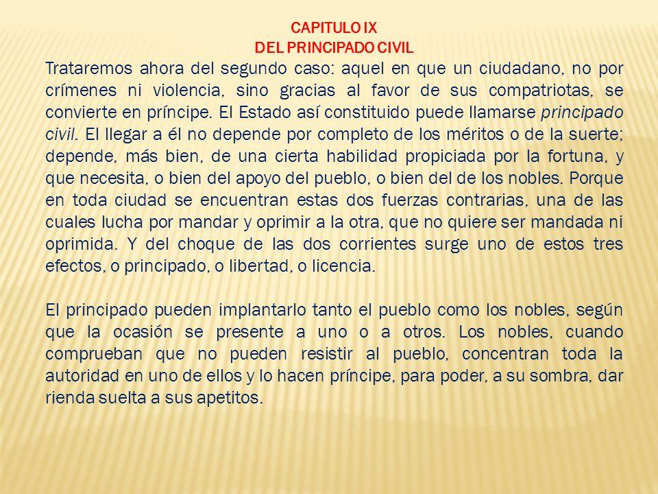 CAPITULO IX DEL PRINCIPADO CIVIL.