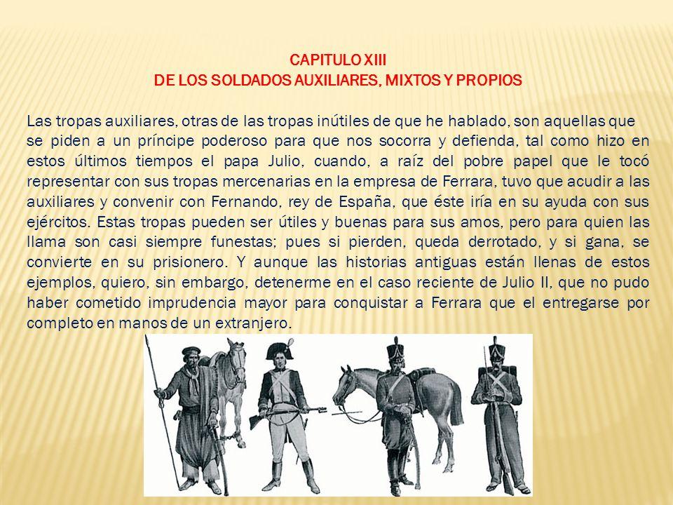 DE LOS SOLDADOS AUXILIARES, MIXTOS Y PROPIOS