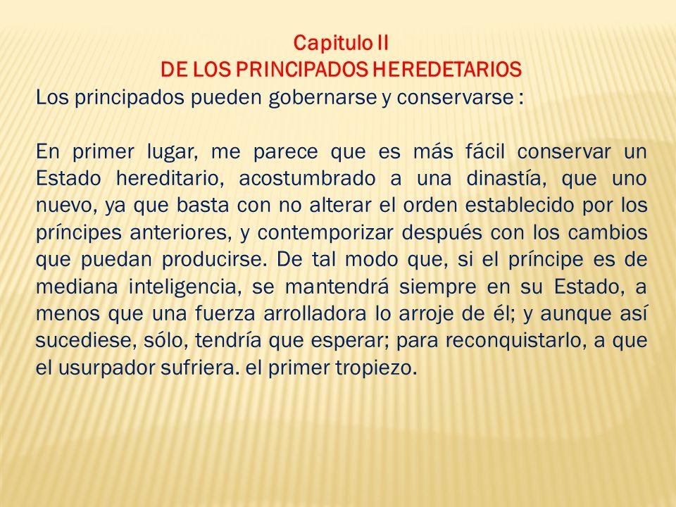 DE LOS PRINCIPADOS HEREDETARIOS