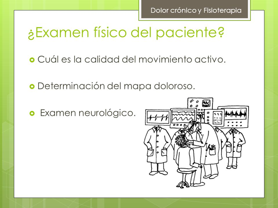 ¿Examen físico del paciente