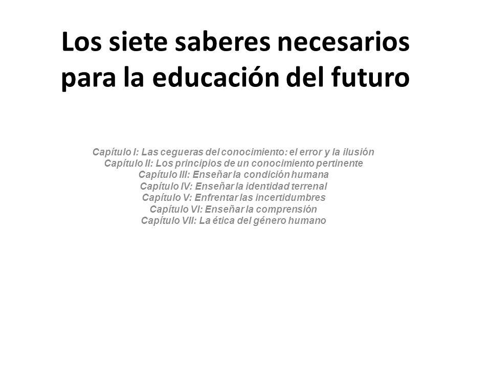 Los siete saberes necesarios para la educación del futuro