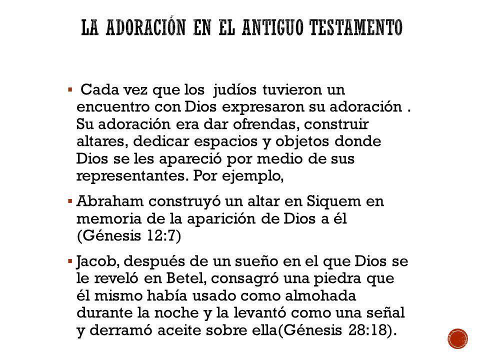 La adoración en el antiguo testamento