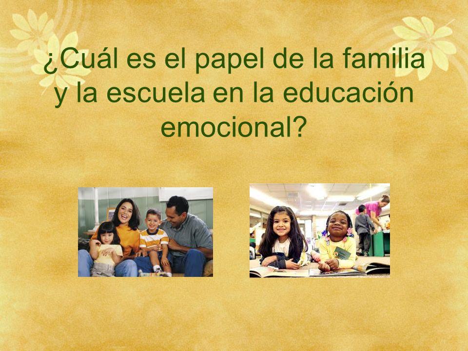 ¿Cuál es el papel de la familia y la escuela en la educación emocional