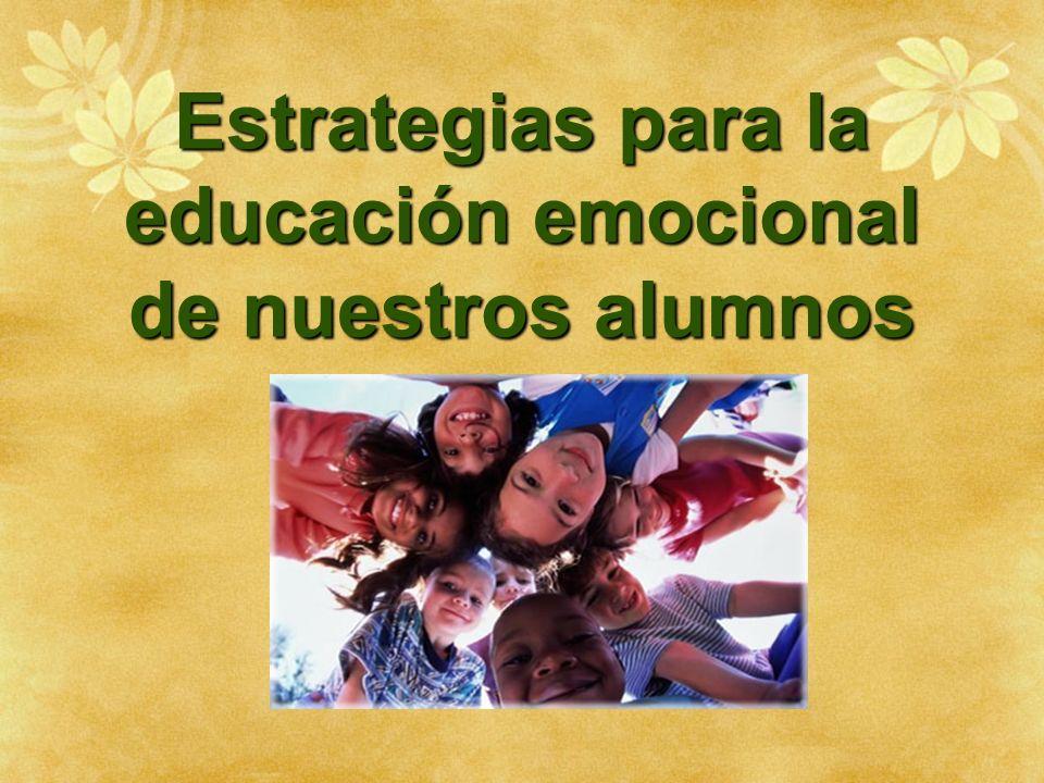 Estrategias para la educación emocional de nuestros alumnos