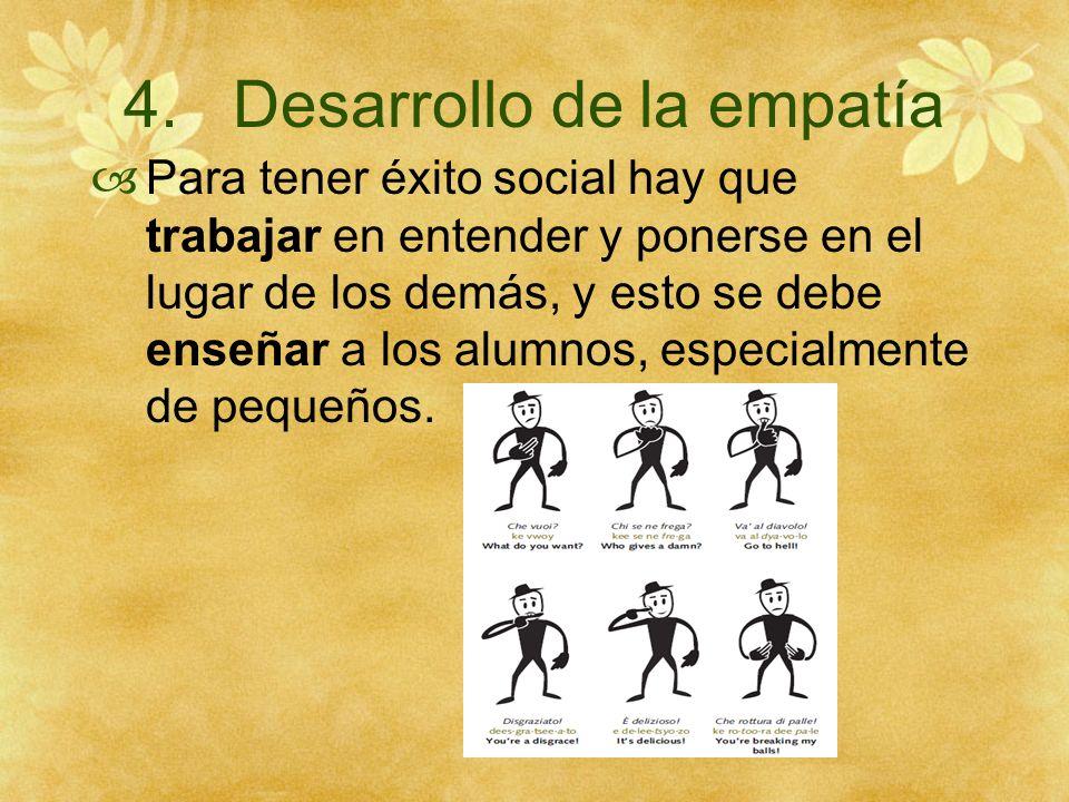 4. Desarrollo de la empatía