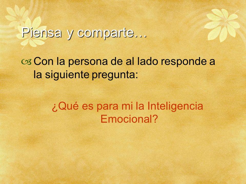 ¿Qué es para mi la Inteligencia Emocional
