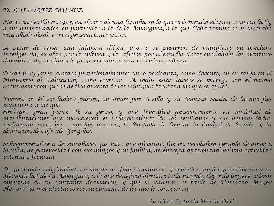 D. LUIS ORTÍZ MUÑOZ.