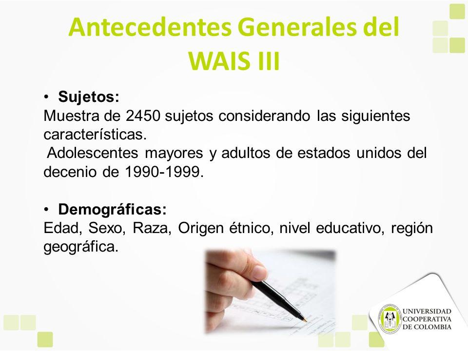 Antecedentes Generales del WAIS III