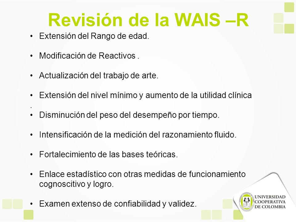 Revisión de la WAIS –R Extensión del Rango de edad.