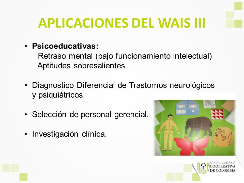 APLICACIONES DEL WAIS III