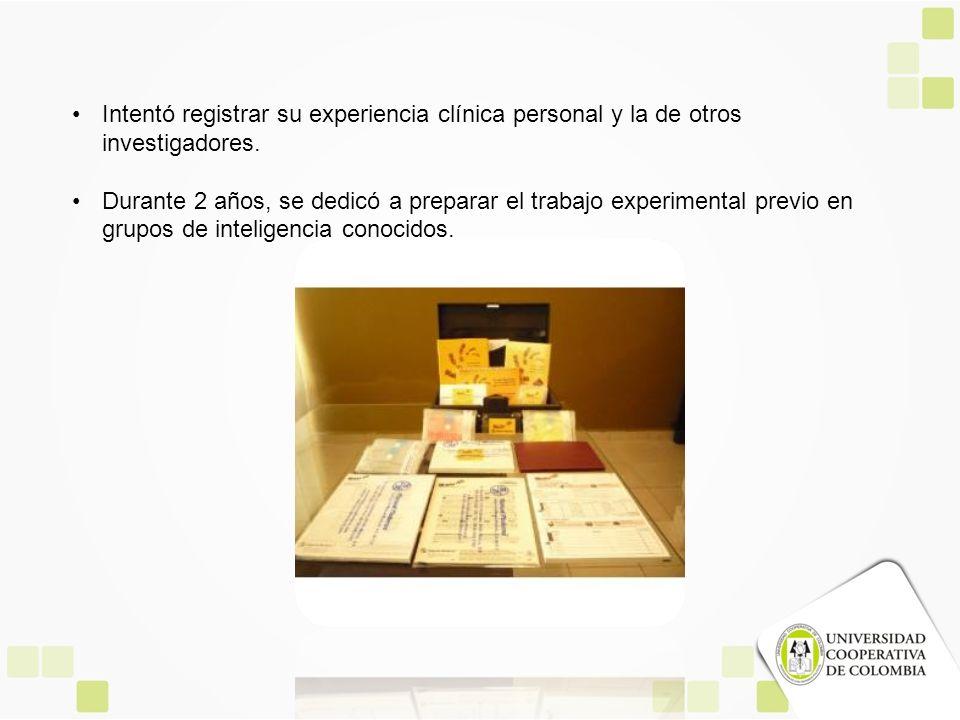 Intentó registrar su experiencia clínica personal y la de otros investigadores.