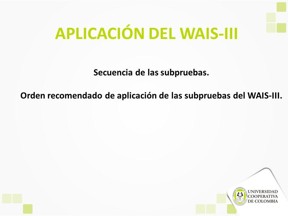 APLICACIÓN DEL WAIS-III