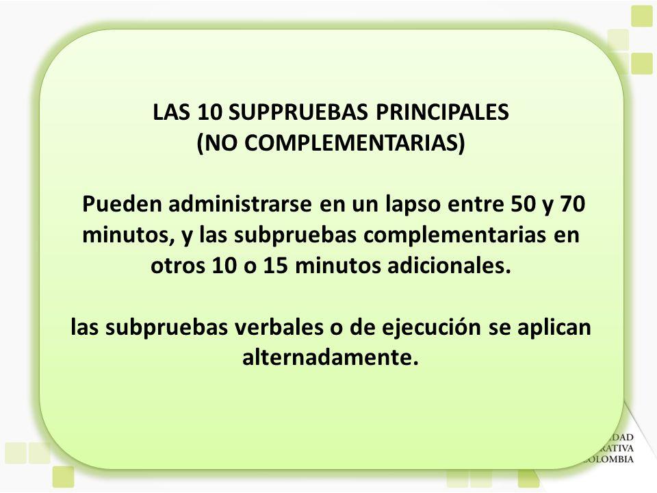 LAS 10 SUPPRUEBAS PRINCIPALES (NO COMPLEMENTARIAS)