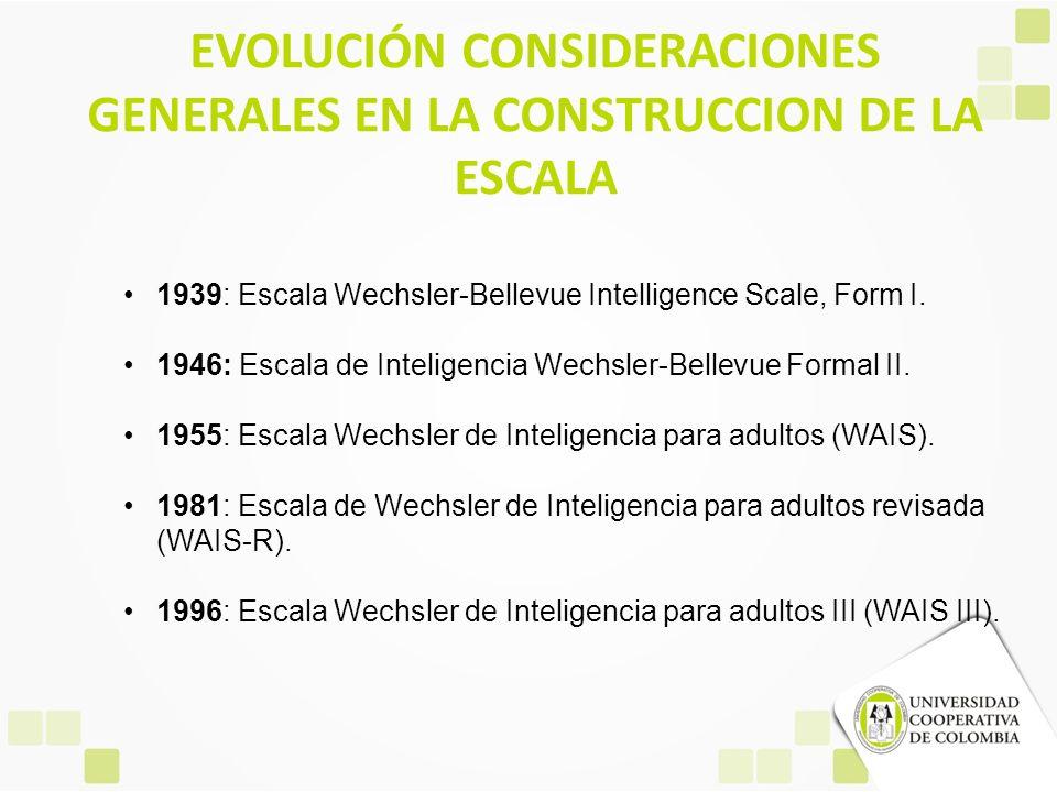 EVOLUCIÓN CONSIDERACIONES GENERALES EN LA CONSTRUCCION DE LA ESCALA