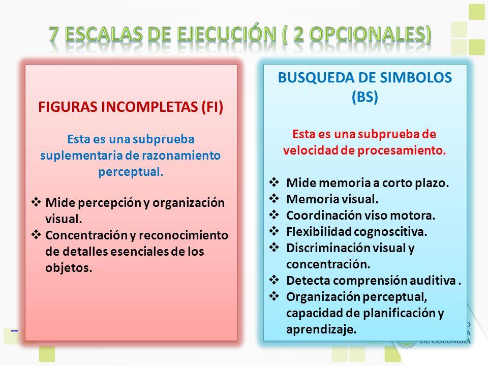 7 ESCALAS DE EJECUCIÓN ( 2 OPCIONALES)