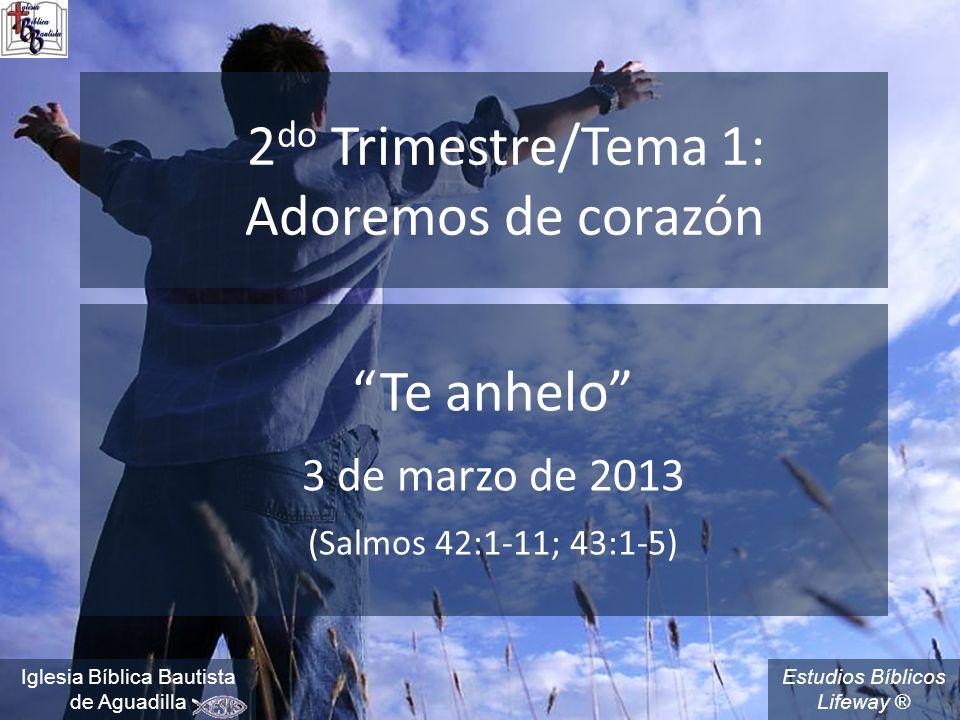 2do Trimestre/Tema 1: Adoremos de corazón