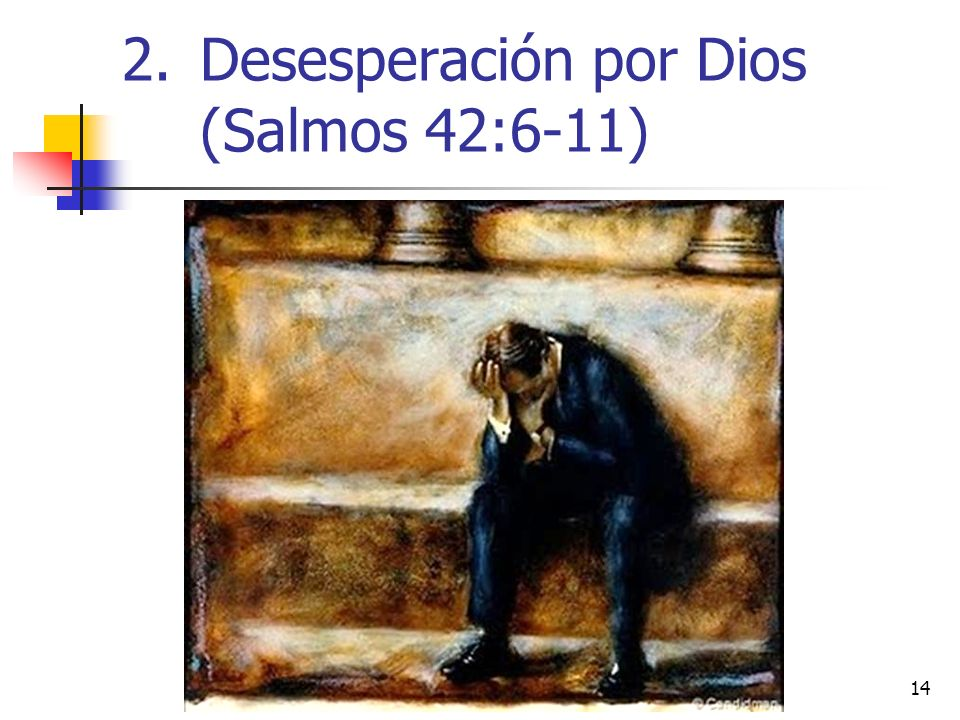 Desesperación por Dios (Salmos 42:6-11)