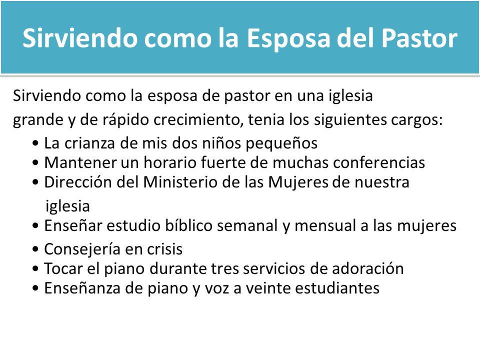 Sirviendo como la Esposa del Pastor