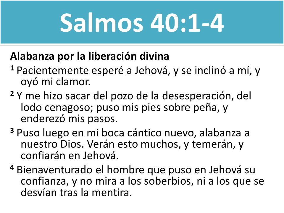 Salmos 40:1-4 Alabanza por la liberación divina