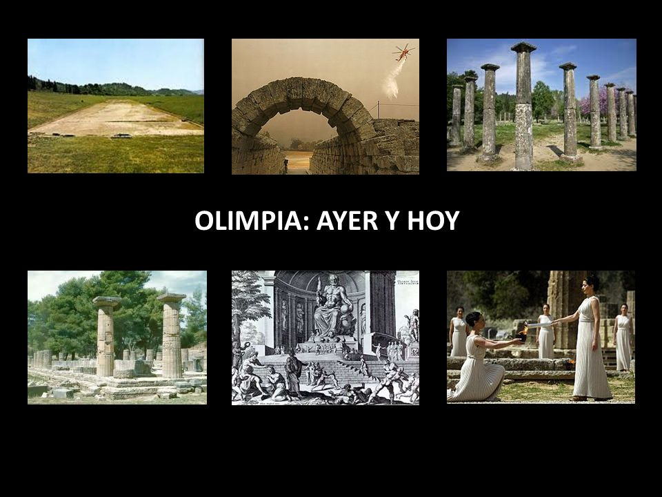 OLIMPIA: AYER Y HOY