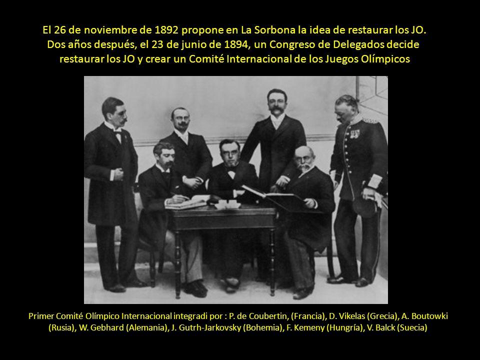 El 26 de noviembre de 1892 propone en La Sorbona la idea de restaurar los JO.