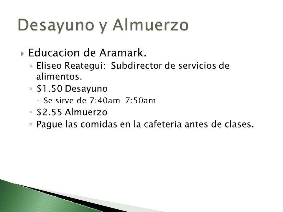 Desayuno y Almuerzo Educacion de Aramark.