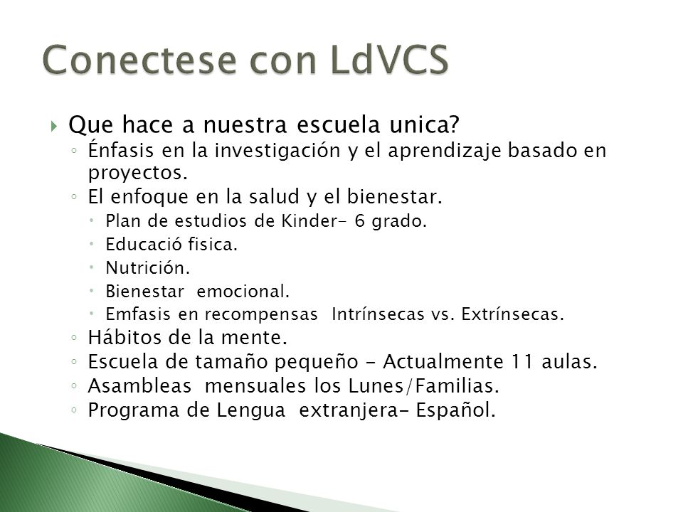 Conectese con LdVCS Que hace a nuestra escuela unica