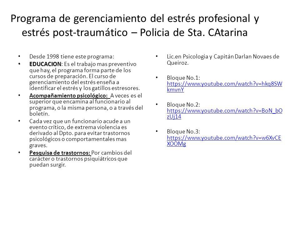 Programa de gerenciamiento del estrés profesional y estrés post-traumático – Policia de Sta. CAtarina