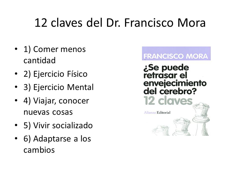12 claves del Dr. Francisco Mora