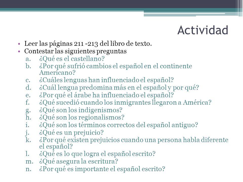 Actividad Leer las páginas 211 -213 del libro de texto.