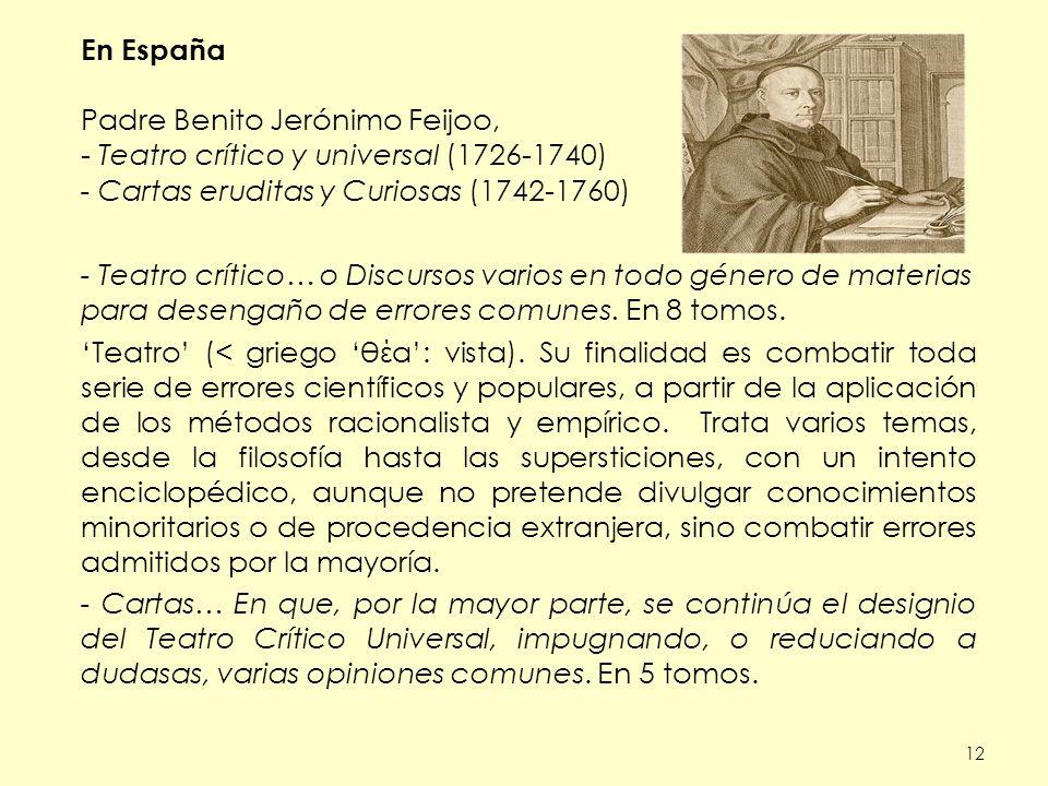 Padre Benito Jerónimo Feijoo, Teatro crítico y universal (1726-1740)