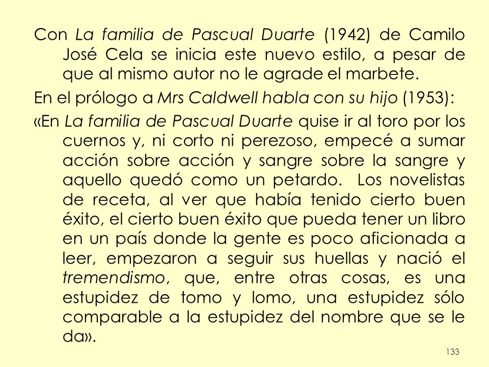 En el prólogo a Mrs Caldwell habla con su hijo (1953):