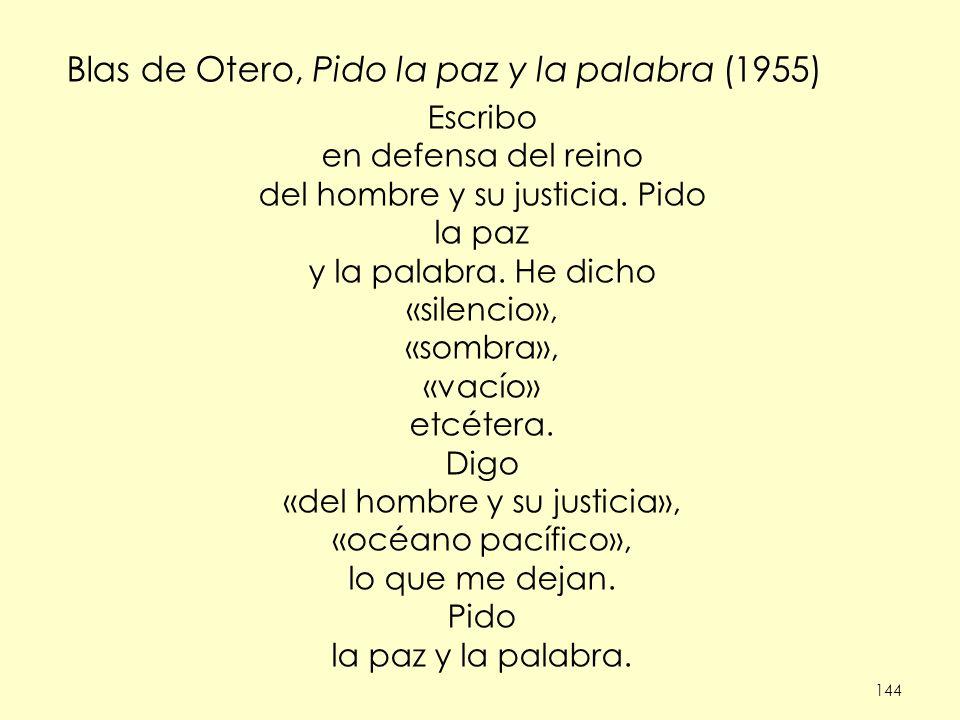 Blas de Otero, Pido la paz y la palabra (1955)