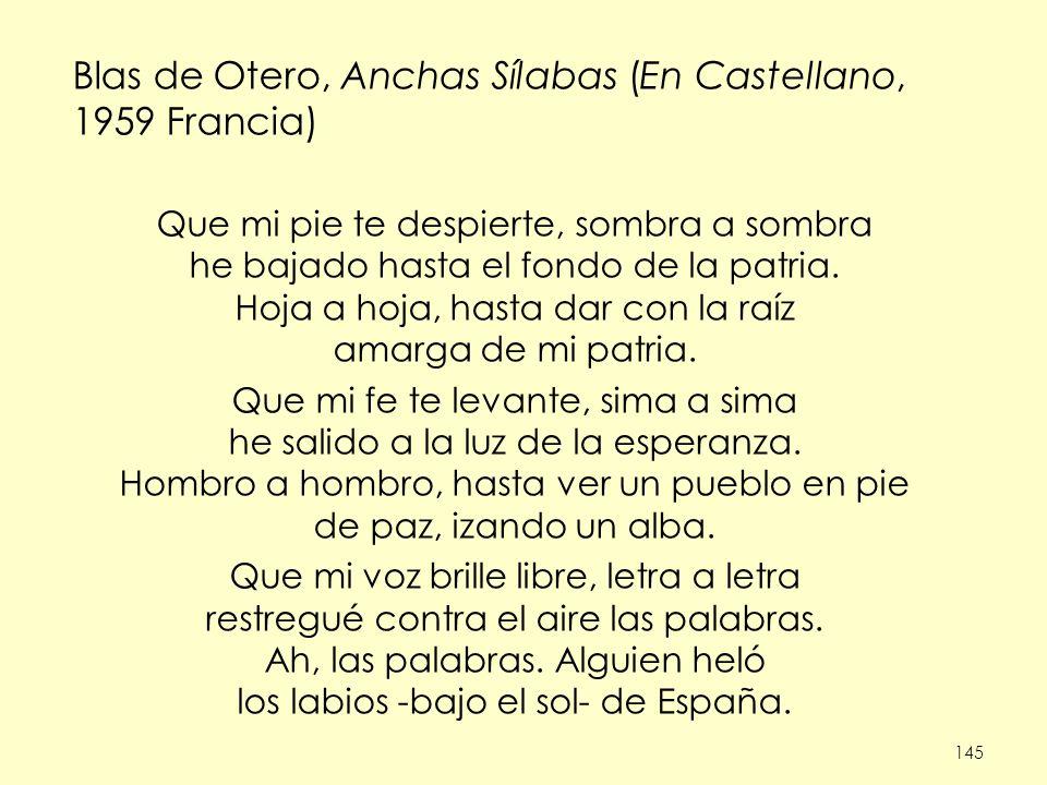 Blas de Otero, Anchas Sílabas (En Castellano, 1959 Francia)