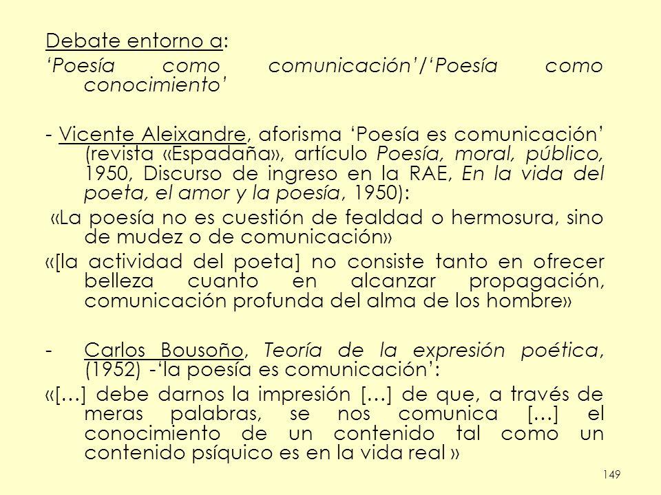 'Poesía como comunicación'/'Poesía como conocimiento'