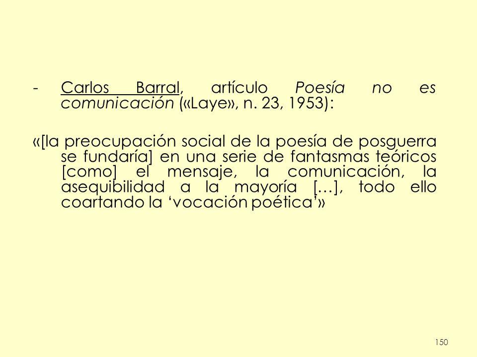 Carlos Barral, artículo Poesía no es comunicación («Laye», n
