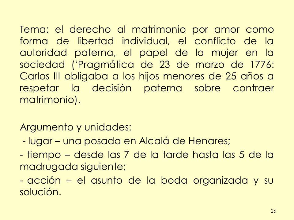 - lugar – una posada en Alcalá de Henares;