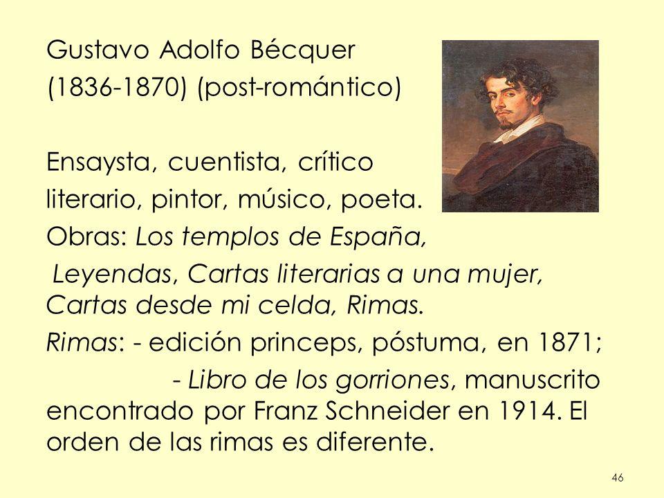 Gustavo Adolfo Bécquer (1836-1870) (post-romántico)
