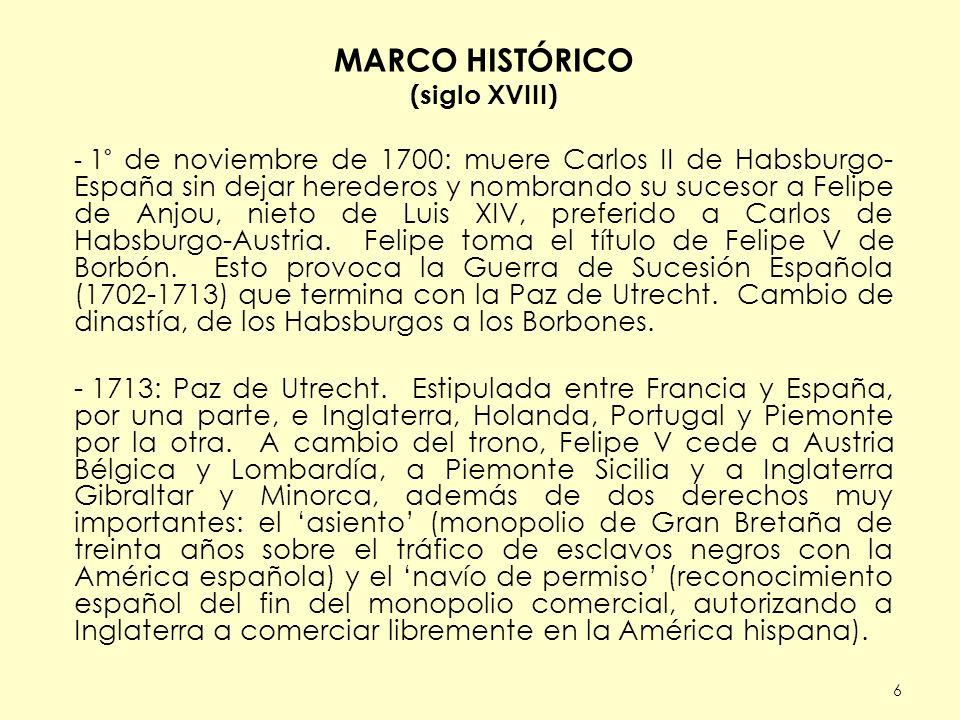 MARCO HISTÓRICO (siglo XVIII)