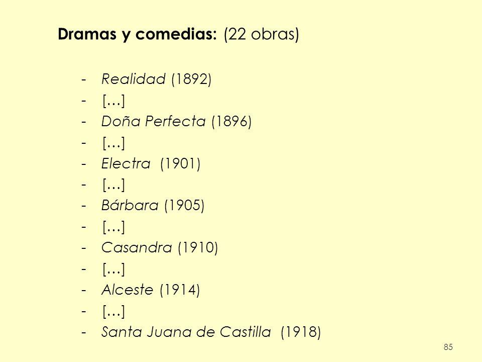 Dramas y comedias: (22 obras)