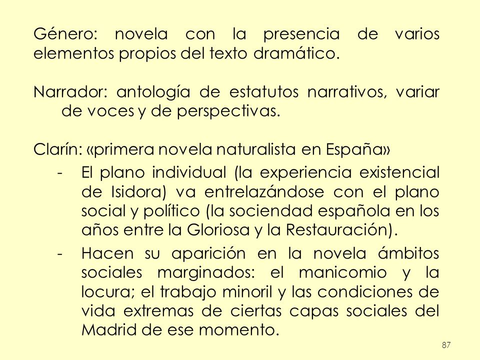 Clarín: «primera novela naturalista en España»
